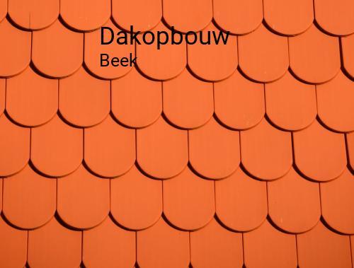 Dakopbouw in Beek