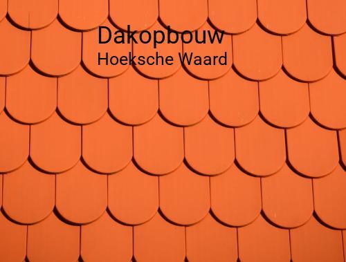 Dakopbouw in Hoeksche Waard