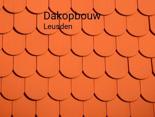 Dakopbouw in Leusden