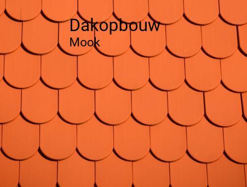 Dakopbouw in Mook