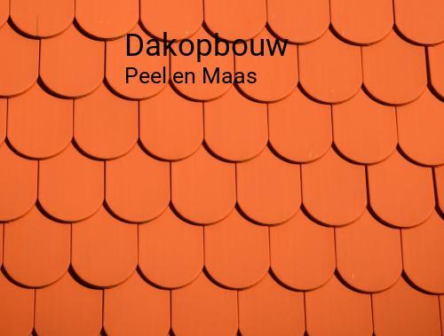 Dakopbouw in Peel en Maas