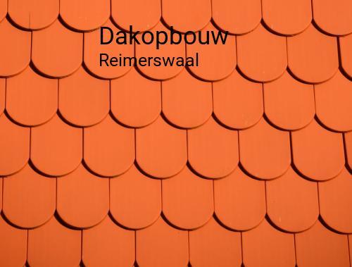 Dakopbouw in Reimerswaal