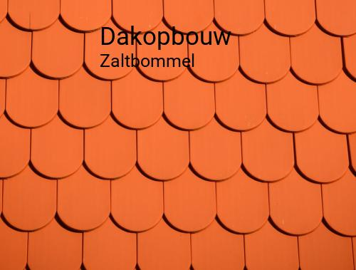 Dakopbouw in Zaltbommel