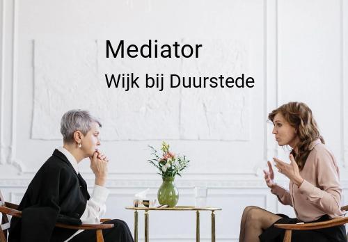 Mediator in Wijk bij Duurstede