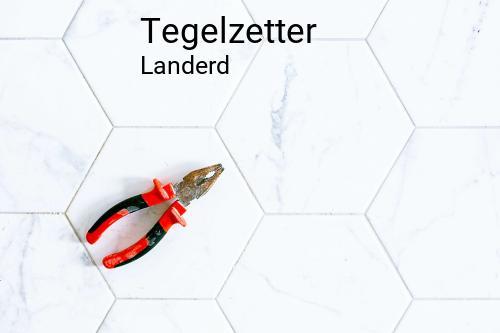 Tegelzetter in Landerd