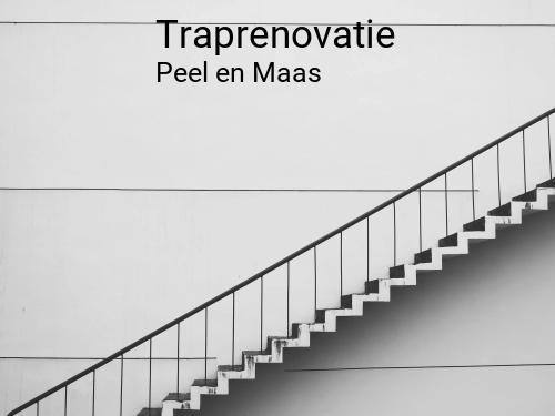 Traprenovatie in Peel en Maas